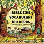 Bible Time Vocabulary 100 Words