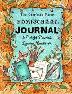 The Charlotte Mason Homeschool Journal
