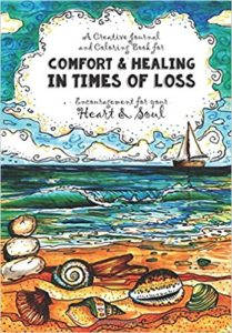 Comfort & Healing in Times of Loss