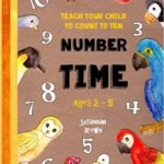 Teach Your Child to Count to Ten: Number Time Journal